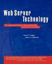 Web Server Technology, Yeager, Nancy J., McGrath, Robert E., Good Book