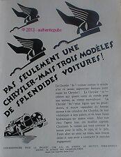 PUBLICITE VOITURE LES CHRYSLER 80 70 60 TROIS MODELES DE 1927 FRENCH AD PUB CAR