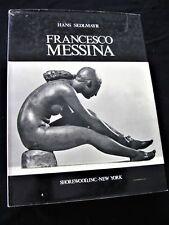 Hans Sedlmayr: FRANCESCO MESSINA - Shorewood,inc.- New York