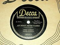 "JIMMY DORSEY-An Hour Never Passes (1944) DECCA 10"" 78 RPM Single"