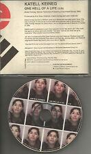 KATELL KEINEG One hell of Life PROMO DJ CD single Natalie Merchant 1000 Maniacs