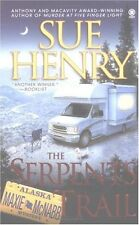 The Serpents Trail (Maxie and Stretch, Book 1) by Sue Henry