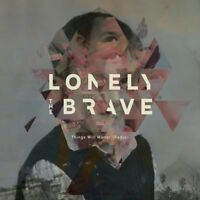 Lonely The Brave - Things Will Matter (Redux) (NEW CD ALBUM)