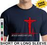 Religious Christian Jesus Saved My Life Christ Mens Short Or Long Sleeve T Shirt