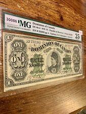 Canada 🇨🇦 Banknote. 1 Dollars 1878. PMG 25 Graded In VF ! S/N B 232392 pp.