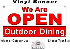 We Are Open Outdoor Dining Banner Sign Your Choice Of Sizes Free Shipping