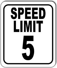 Speed Limit 5 Mph Outdoor Metal Sign Slow Warning Traffic Road Street