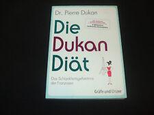 Dr. Pierre Dukan - Die Dukan Diät - Das Schlankheitsgeheimnis der Franzosen