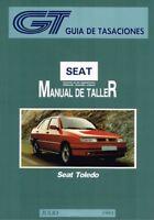 MANUAL DE TALLER Y REPARACION SEAT TOLEDO 1993-99 +REGALO TESTER