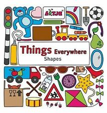 Things  Everywhere: Shapes (Lotje Everywhere), , Good Book
