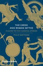 The Greek and Roman Myths: A Guide to the Classical Stories (Hardback or Cased B