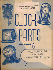 New listing 1960 Clock Parts and Tools, Hall Supply Co., Grandfather Swiss Screws Timepieces