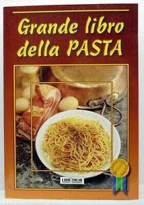 GRANDE LIBRO DELLA PASTA LIBRO ITALIANO FRX 73342