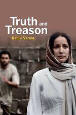 Truth and Treason by Rahul Varma (2017, Paperback)