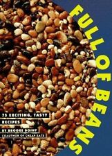 Full of Beans: 75 Exciting, Tasty Recipes-ExLibrary