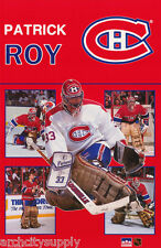 POSTER - NHL HOCKEY - PATRICK ROY - MONTREAL CANADIANS - FREE SHIPPING ! RW13 S