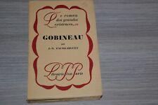 LE ROMAN DES GRANDES EXISTENCES GOBINEAU J.-N. FAURE-BIGUET / 1-02