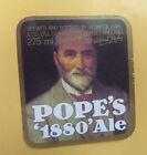 VINTAGE BRITISH BEER LABEL - POPES 1880 ALE 275ML 9.68 FL OZ