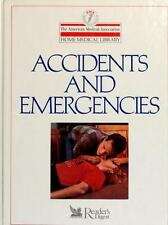 Accidents and Emergencies (The American Medical Association home medical library