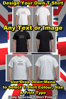Custom Print Personalised Design Your Own T-Shirt - Party - Stag Do's - Holiday