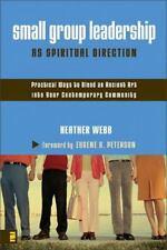 Small Group Leadership as Spiritual Direction: Pra