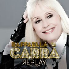 RAFFAELLA CARRA-REPLAY (THE ALBUM)-CD