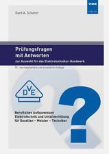 Prüfungsfragen mit Antworten zur Auswahl für das Elektrotechniker-Handwerk von Gerd A. Scherer (2019, Taschenbuch)