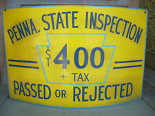 """Vintage PENNA. STATE INSPECTION Passed or Rejected Inspection Sign 22"""" x 14"""""""
