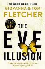 Signed Book - The Eve Illusion by Giovanna & Tom Fletcher First Edition 1st P