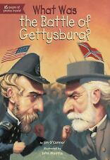 What Was... ?: What Was the Battle of Gettysburg? by Jim O'Connor (2013,...