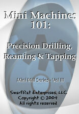 Precision Drilling, Reaming & Tapping (Mill Series, Vol 3) DVD / micro machining