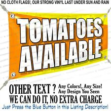 Tomatoes Available Custom Vinyl Banner Personalized Outdoors Sign