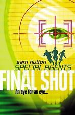 Special Agents: Final Shot 2 by Sam Hutton (2010, Paperback)