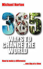 365 Ways to Change the World: How to Make a Difference One Day at a Time, Norton