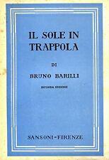 Bruno Barilli  IL SOLE IN TRAPPOLA DIARIO DEL PERIPLO DELL'AFRICA