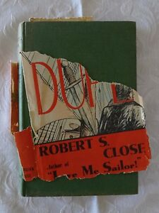 The Dupe by Robert S. Close   HC/DJ 1948 1st Edition