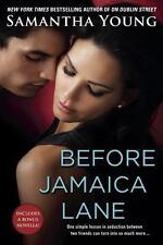 Before Jamaica Lane (On Dublin Street Series) - Good - Young, Samantha -
