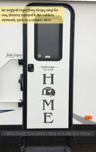 WELCOME TO OUR HOME MAKE A VERTICAL CAMP SIGN RV CAMPER DECAL STICKER VINYL