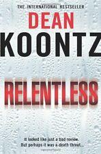 DEAN KOONTZ __  RELENTLESS __ BRAND NEW __ FREEPOST UK