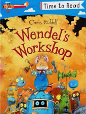 Early Reader Story Book - Time to Read: WENDEL'S WORKSHOP by Chris Riddell