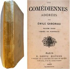 Les Comédiennes adorées 1873 Emile Gaboriau Sophie Arnould Béjard de Camargo etc