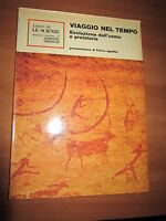F. IPPOLITO, VIAGGIO NEL TEMPO, EVOLUZIONE DELL`UOMO E PREISTORIA, 1977 (A11)