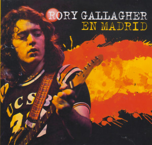 RORY GALLAGHER - EN MADRID (LIVE 1975) - CD  SOUNDBOARD - NEW RELEASE DEC. 2020