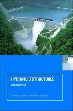 Hydraulic Structures: By Novak, P., Moffat, A.I.B., Nalluri, C., Narayanan, R.
