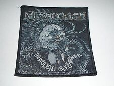 MESHUGGAH THE VIOLENT SLEEP OF REASON WOVEN PATCH