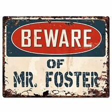 PP2200 Beware of MR. FOSTER Plate Chic Sign Home Store Wall Decor Funny Gift