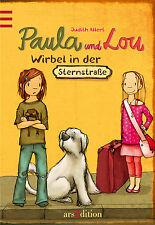 Paula und Lou Wirbel in der Sternenstraße Band 1 Ab 8 Jahren +BONUS
