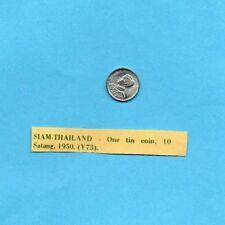 Siam (Thailand) 10 Satang Coin Tin 1950