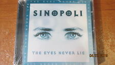 SINOPOLI - The Eyes Never Lie; 12-TRK CD, German Import, New & SEALED