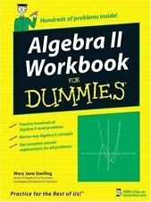 Algebra II Workbook for Dummies by Mary Jane Sterling (2007, Paperback) 2 Books